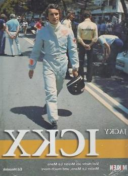 Jacky Ickx : Mister Le Mans, and Much More, Hardcover, Brand